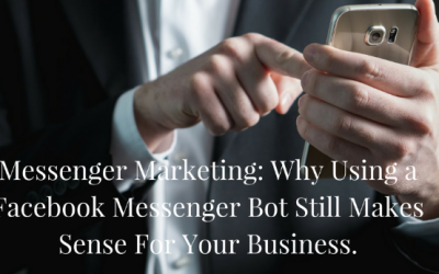 Facebook Messenger Bots: A Guide To Grow Your Business