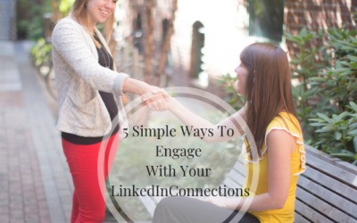 5 Simple Ways To Connect, Engage And  Turn Connections Into Relationships